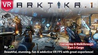Arktika.1 Oculus Rift Gameplay & Walkthrough Part 3 Cargo. A must have VR game.