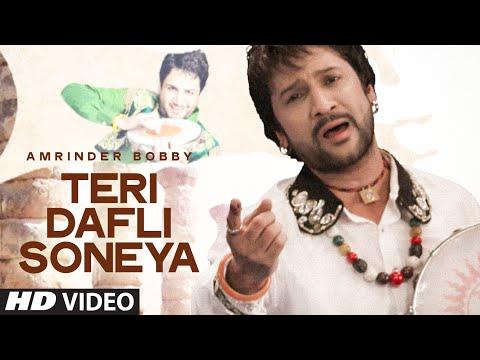 Amrinder Bobby : Teri Dafli Soneya Full Video Song | Rabba |