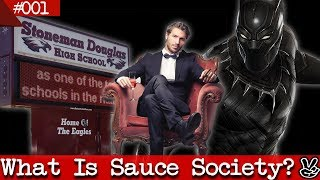 What Is Sauce Society? Discussing Black Panther & Parkland, FL