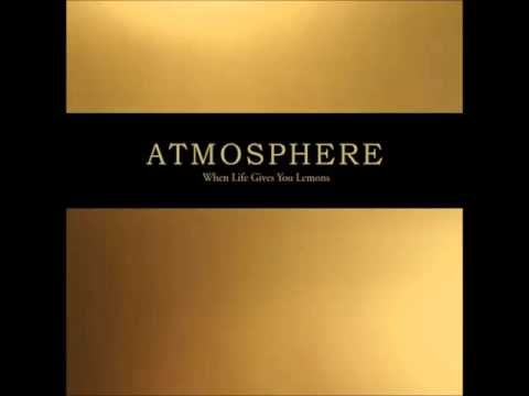 Atmosphere - When Life Gives You Lemons, You Paint That Shit Gold (2008) [full album]