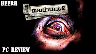 Manhunt 2 PC review
