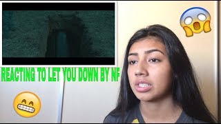 REACTING TO LET YOU DOWN BY NF