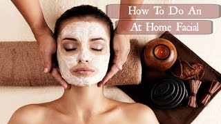 How to do facial at home   Pamper Routine