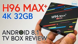 H96 MAX PLUS 4K ANDROID 8.1 TV Box Full Review
