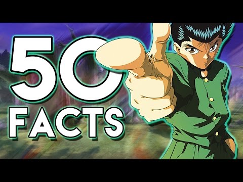 50 Things You Probably Didn't Know About Yu Yu Hakusho! (50 Facts) | The Week Of 50's #7
