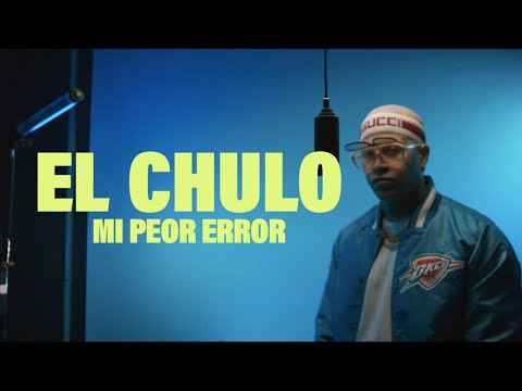 El Chulo - Mi Peor Error (Video Oficial) |El Presidente|