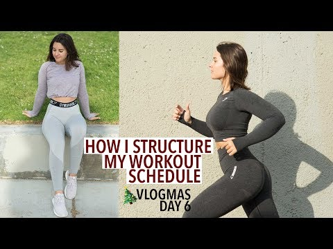 How I Structure My Workout Schedule | VLOGMAS DAY 6