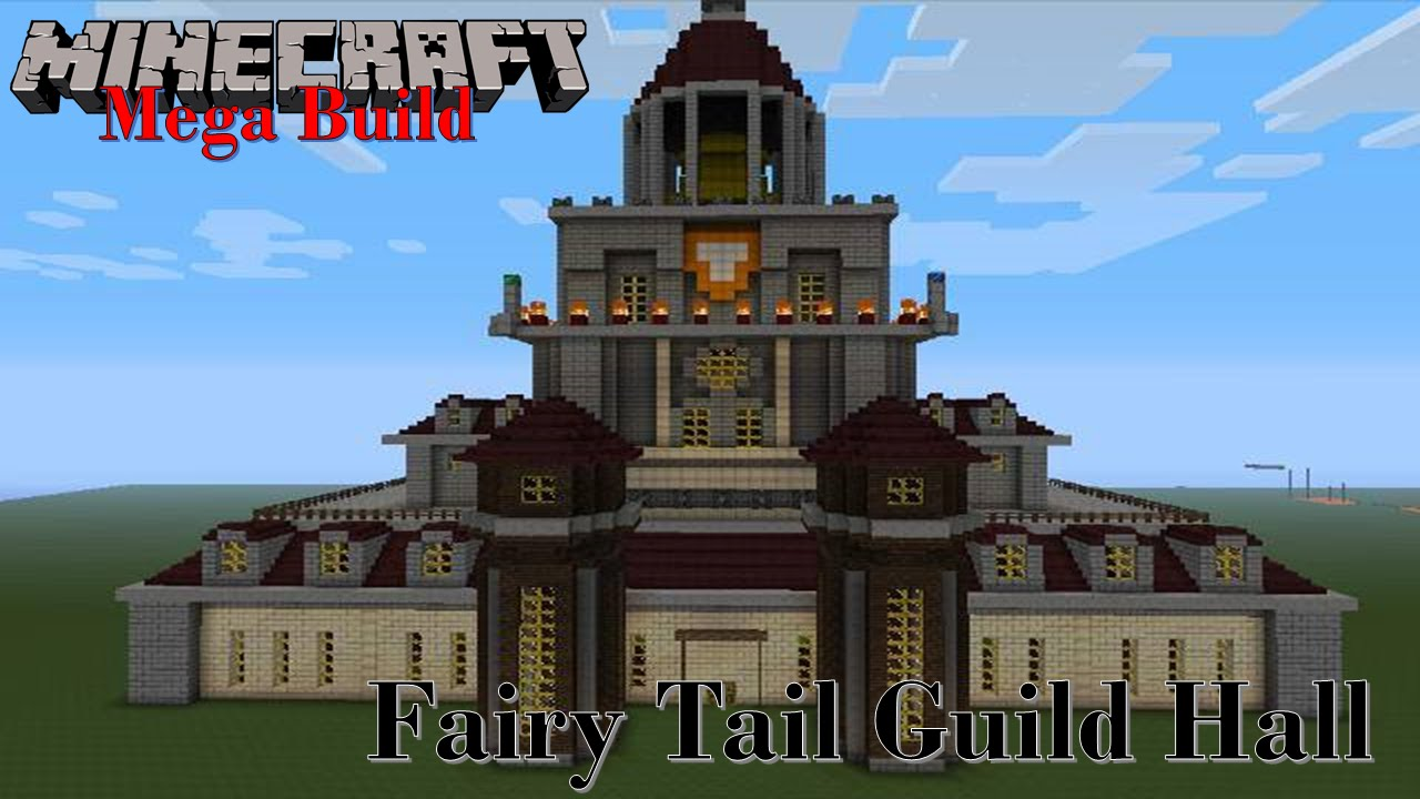 Minecraft Mega Build: Fairy Tail Guild Hall - YouTube
