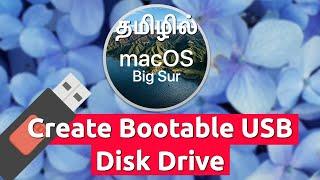 Create Bootable USB mac OS Big Sur | Tutorial (தமிழில்)