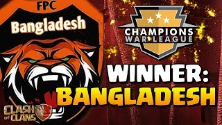BANGLADESH WINS the CHAMPIONS WAR LEAGUE in Clash of Clans!