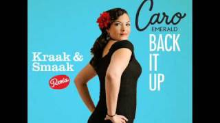 Caro Emerald - Back It Up (Kraak & Smaak Remix)