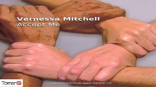 Vernessa Mitchell - Accept Me (Tomer G Main Mix)