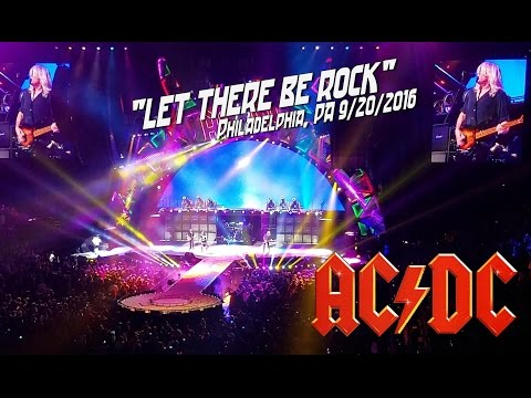 AC/DC - LET THERE BE ROCK - PHILADELPHIA, PA 9/20/2016 - AMAZING VERSION!!!