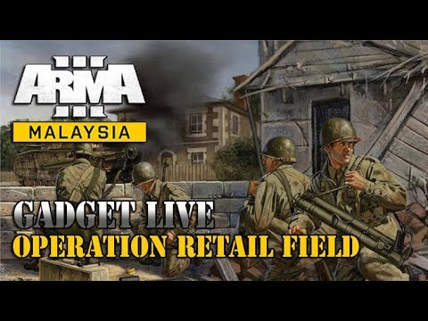 ARMA 3 : Operation Retail Field [Malaysia]