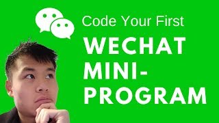 Code Your First WeChat Mini-Program