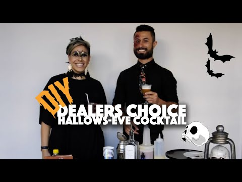 Dealers Choice - How To Make Your Hallows-Eve Cocktail