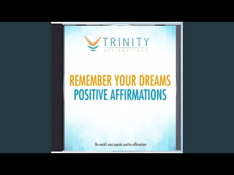 Remember Your Dreams Present Affirmations