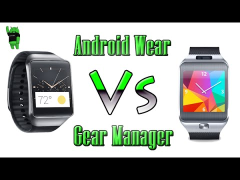 Android Wear Vs Gear Manager App Comparison