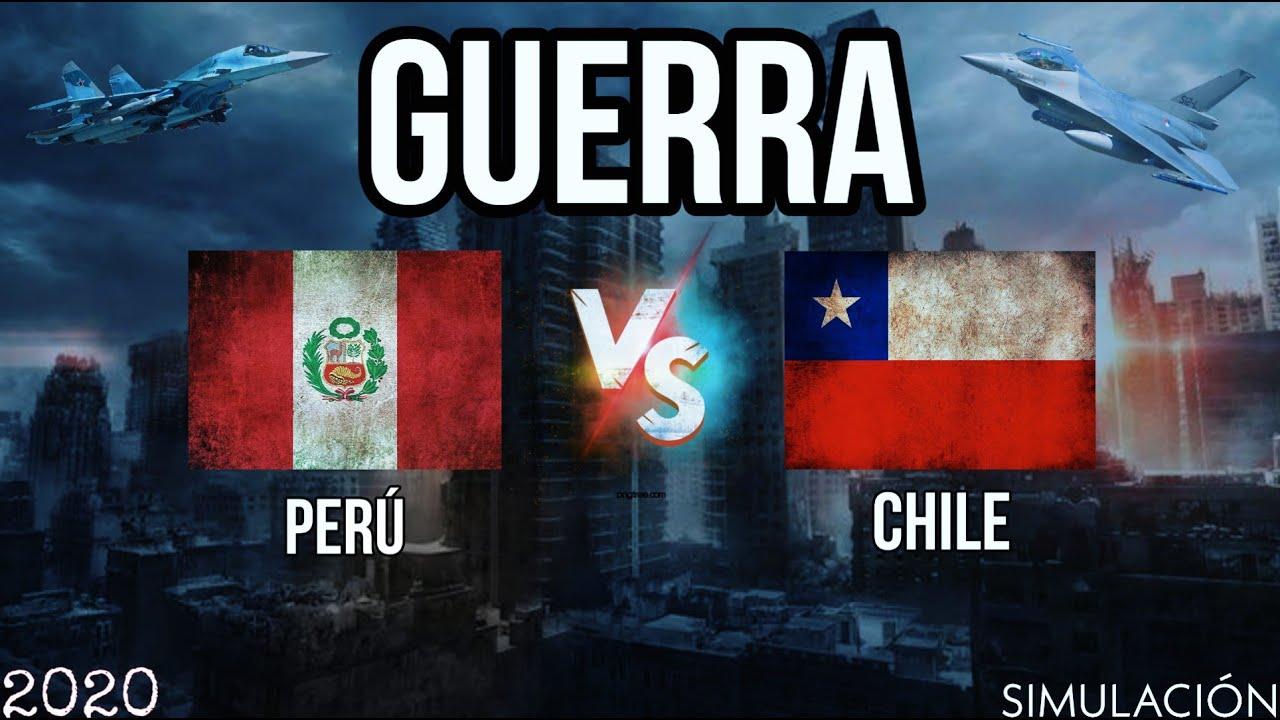 Peru Vs Chile Guerra Simulacion Youtube