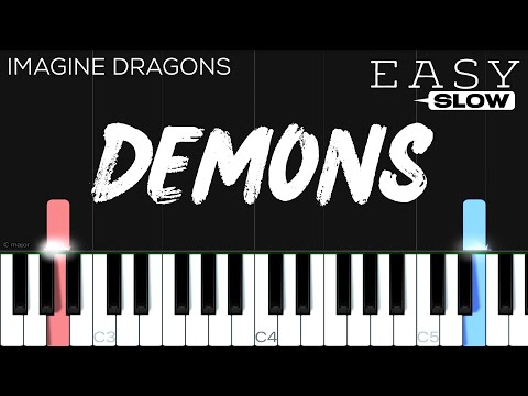 Imagine Dragons - Demons | EASY SLOW Piano Tutorial