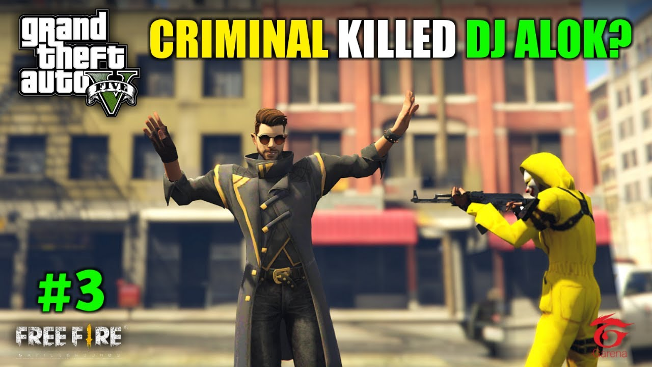 FREE FIRE BUSINESS MAN DJ ALOK FINALLY FIND LIMOUSINE - GTA 5 GAMEPLAY #3