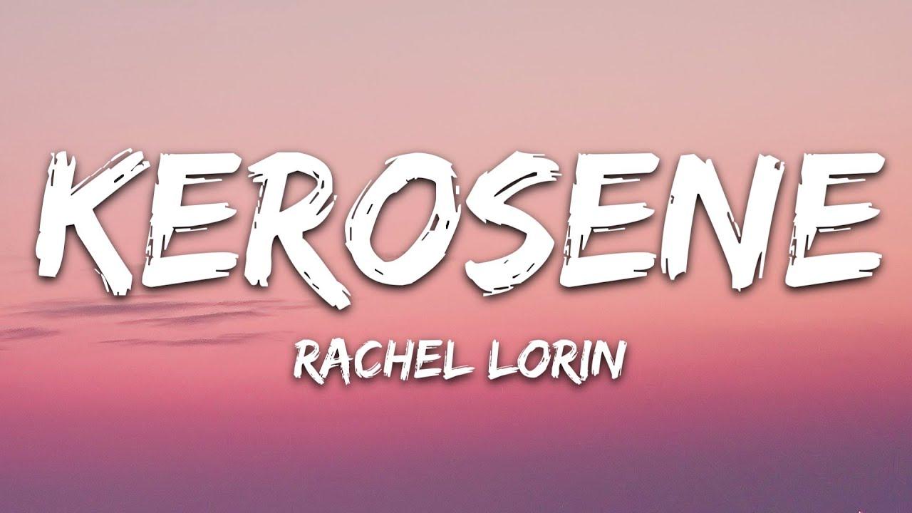 Download @Rachel Lorin - Kerosene (Lyrics) [7clouds Release]