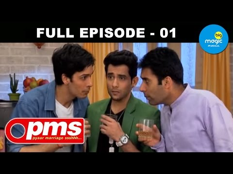 Pyaar Marriage Shhhh [PMS] - Episode 1 - 7th September