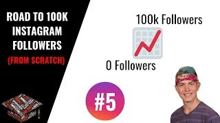Road To 100k Followers On Instagram 2018 #005 (Getting Traffic To Your Page)