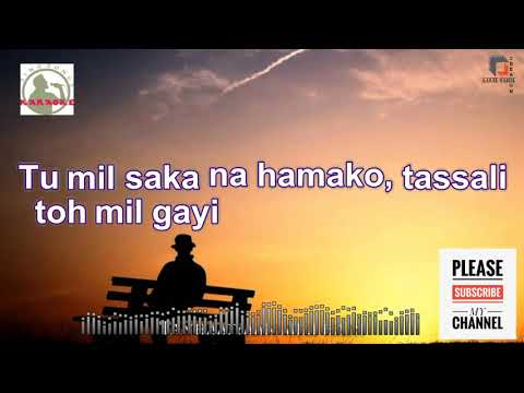 kumar sanu hits Shikwa Nahin Kisi Se Karaoke track for male singers