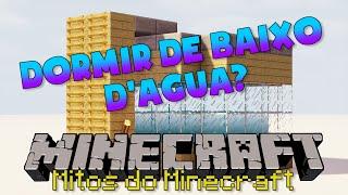 Mitos do Minecraft: É POSSÍVEL DORMIR DE BAIXO D