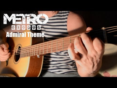 Metro Exodus - Admiral Theme Cover