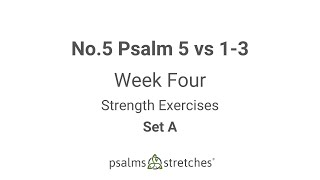 No.5 Psalm 5 vs 1-3 Week 4 Set A