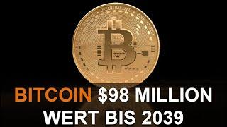 BITCOIN $98 MILLION WERT BIS 2039