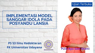 Ujian Terbuka: Implementasi Model Sanggar IDOLA Pada Posyandu Lansia