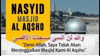 Nasyid Terbaik Al Aqsha Liriknya Sedih Anak Palestina [ Best Nasheed Palestine ]