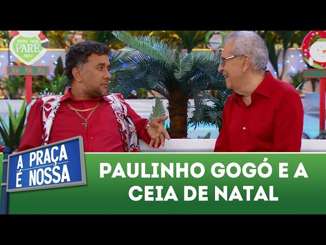 Paulinho Gogó e a ceia de natal | A Praça É Nossa (20/12/18)