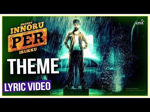 Enakku Innoru Per Irukku - Theme | Official Video | G.V. Prakash Kumar | Sam Anton
