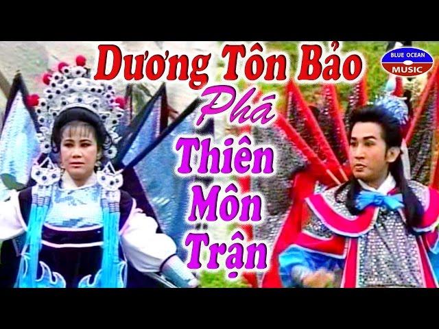 Cai Luong Duong Ton Bao Pha Thien Mon Tran