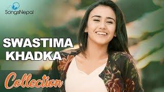 5 Hit Nepali Songs Collection of Swastima Khadka | Swastima Khadka Music Video 2017 (Best Videos)