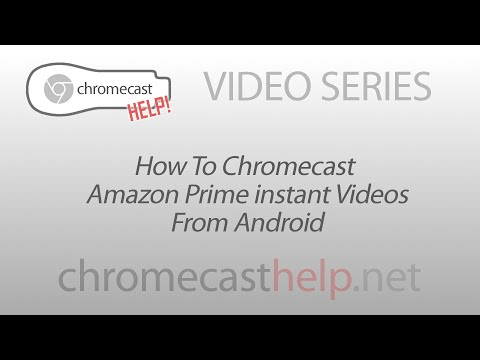 How to Chromecast Amazon Prime Videos (or any) on Android
