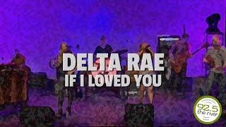 Delta Rae perform