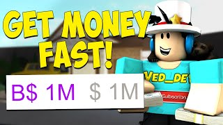 How To Get Money FAST in BLOXBURG! (Roblox)