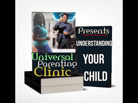 #UNDERSTANDING YOUR #CHILD.