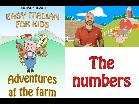 easy-italian-for-kids---adventures-at-the-farm---the-numbers