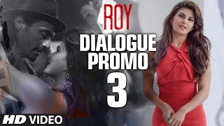 'Roy' Dialogue - Mai Apne Aap Ko Introduce Hi Karne Wala Tha | Releasing on 13th February 2015