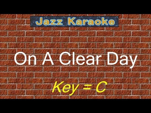 "JazzKara  ""On A Clear Day"" (Key=C)"