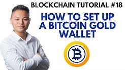 Blockchain Tutorial #18 - How To Setup A Bitcoin Gold Wallet