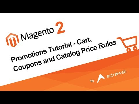 Magento 2 Promotions Tutorial -  Cart, Coupons And Catalog Price Rules