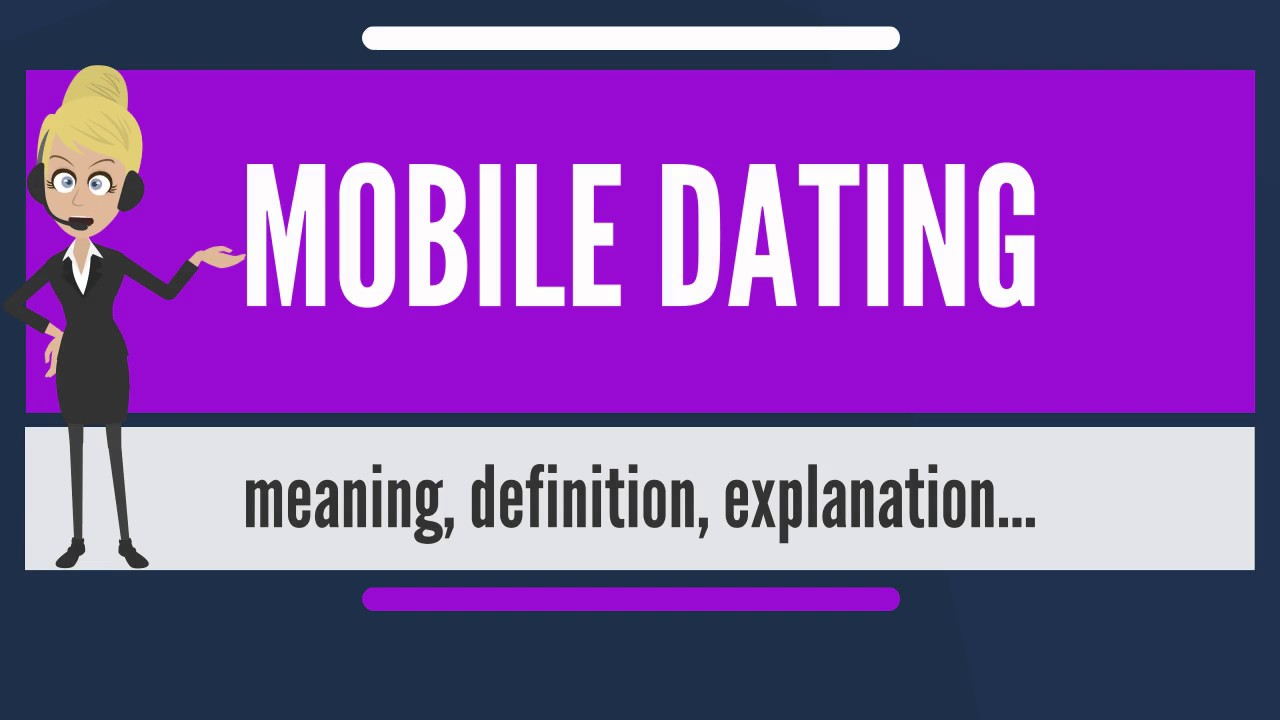 What Is The Real Definition Of Dating