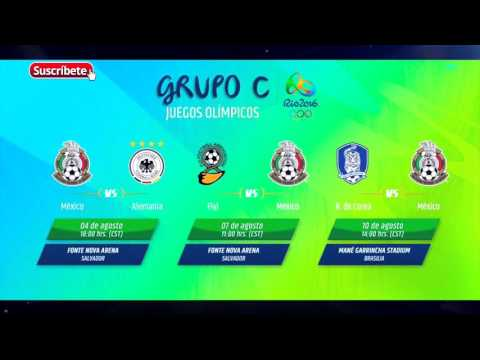 México Juegos Olimpicos 2016 Calendario Grupo Youtube